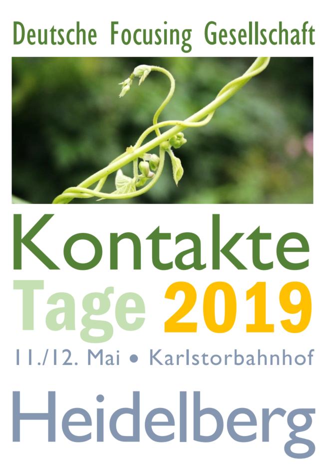 Focusing-Kontakte-Tage 2019  (11./12. Mai)
